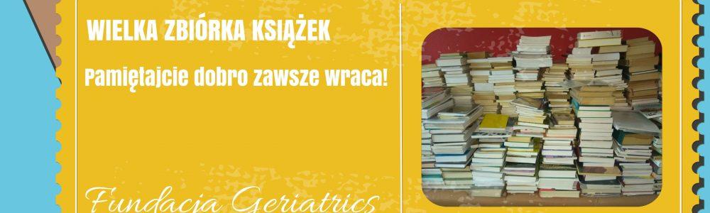 Wielka zbiórka książek Fundacji Geriatrics