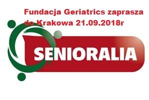Zapraszamy 21.09.2018r do udziału w V Ogólnopolskich Senioraliach w Krakowie