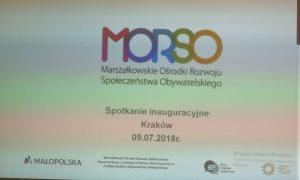 Spotkanie inauguracyjne Marszałkowskiego Ośrodka Rozwoju Organizacji Pozarządowych (MORSO) w Krakowie (09.07.2018r)