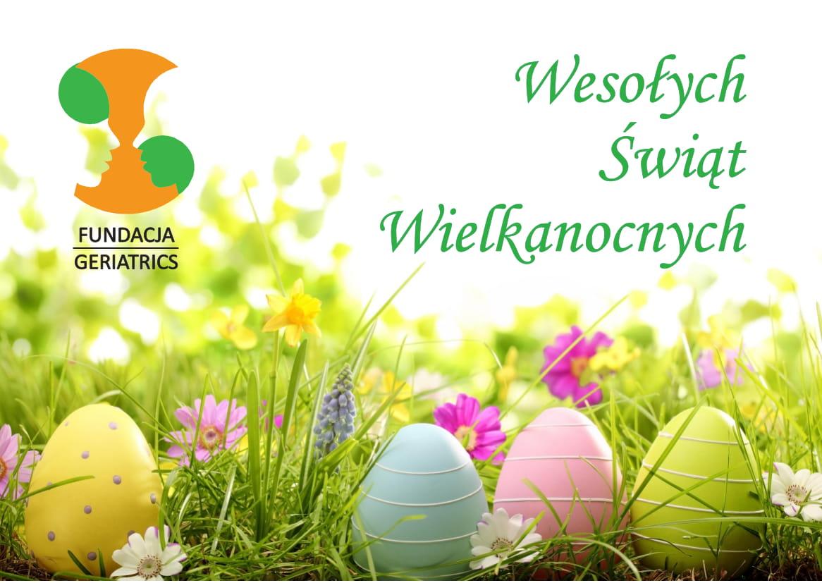 Zarząd Fundacji Geriatrics składa Wszystkim uczestnikom Klubu Aktywnego Seniora, CAS Geriatrics, darczyńcom, współpracownikom  serdeczne życzenia Wielkanocne.