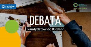 12.06.2019r Debata kandydatów do Krakowskiej Rady Działalności Pożytku Publicznego
