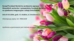 07.03.2020 Dzień Kobiet z Fundacją Geriatrcs