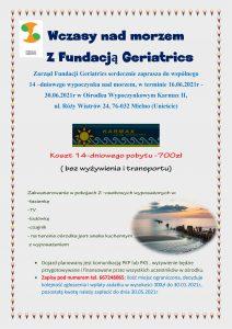 Wczasy nad morzem z Fundacją Geriatrics (14 dni)- 16.06.2021-30.06.2021r